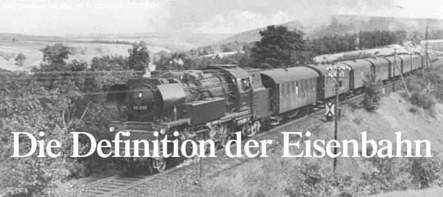 Die Definition der Eisenbahn