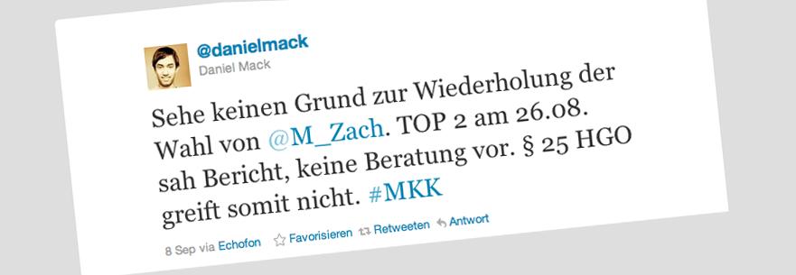 Sehe keinen Grund zur Wiederholung der Wahl von @M_Zach. TOP 2 am 26.08. sah Bericht, keine Beratung vor. § 25 HGO greift somit nicht. #MKK